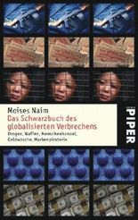 Das Schwarzbuch des globalisierten Verbrechens