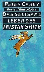 Das seltsame Leben des Tristan Smith