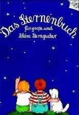 Das Sternenbuch für grosse und kleine Sterngucker