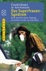 Das Superfrauen-Syndrom