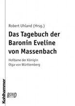 Das Tagebuch der Baronin Eveline von Massenbach