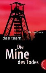 Das Team – Die Mine des Todes
