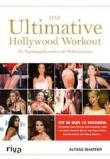 Das Ultimative Hollywood-Workout