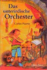 Das unterirdische Orchester