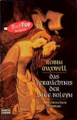 Das Vermächtnis der Anne Boleyn