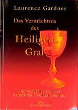 Das Vermächtnis des Heiligen Gral