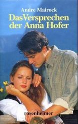 Das Versprechen der Anna Hofer