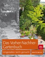 Das Vorher-Nachher-Gartenbuch