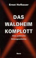 Das Waldheim Komplott