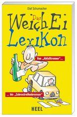 Das Weichei Lexikon