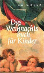 Das Weihnachtsbuch für Kinder