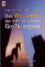 Das Who is who der internationalen Großkonzerne. Die 100 größten Unternehmen der Welt.