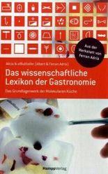 Das wissenschaftliche Lexikon der Gastronomie