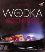 Das Wodka-Kochbuch