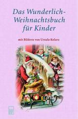 Das Wunderlich-Weihnachtsbuch für Kinder