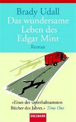 Das wundersame Leben des Edgar Mint