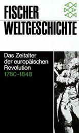 Das Zeitalter der europäischen Revolution 1780-1848