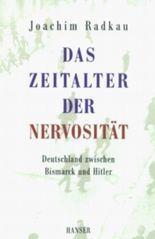 Das Zeitalter der Nervosität