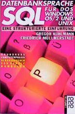 Datenbanksprache SQL für DOS, Windows, OS/2 und Unix