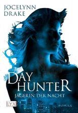 Jägerin der Nacht - Dayhunter
