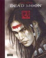 Dead Moon - Epilogue, m. DVD