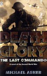 Death or Glory I: The Last Commando