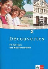 Découvertes / Fit für Tests und Klassenarbeiten