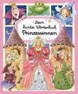 Dein buntes Wörterbuch, Prinzessinnen