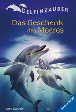 Delfinzauber, Band 4: Das Geschenk des Meeres