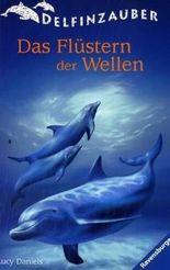 Delfinzauber, Band 2: Das Flüstern der Wellen