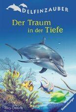Delfinzauber, Band 3: Der Traum in der Tiefe