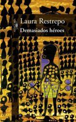 Demasiados Heroes/ Too Many Heroes