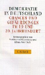 Demokratie in Deutschland. Chancen und Gefährdungen im 19. und 20. Jahrhundert