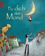 Den Mond für dich