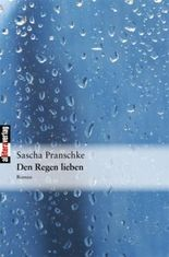 Den Regen lieben