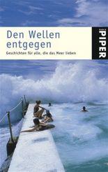 Den Wellen entgegen