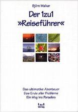 """Der 1zu1 """"Reiseführer"""""""