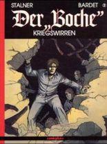 Der 'Boche', Bd.2, Kriegswirren