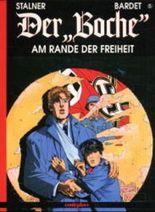 Der 'Boche', Bd.5, Am Rande der Freiheit
