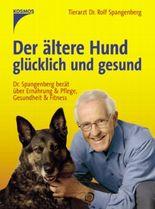Der ältere Hund - glücklich und gesund