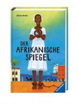 Der afrikanische Spiegel