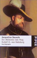 Der Alchimist von Prag, Rudolf II. von Habsburg