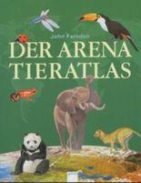 Der Arena Tieratlas