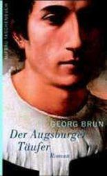 Der Augsburger Täufer