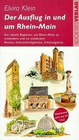 Der Ausflug in und um Rhein-Main