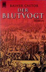 Der Blutvogt. Roman aus dem mittelalterlichen Berlin.