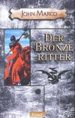 Der Bronzeritter