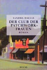 Der Club der Patchwork-Frauen