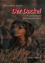 Der Dackel, Familienhund und Jagdgefährte