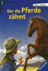 Der die Pferde zähmt